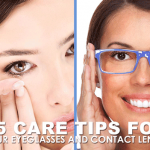 15 Care Tips for Your Eyeglasses and Contact Lenses