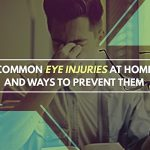 Common Eye Injuries at Home and Ways to Prevent Them