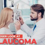 A Closer Look at Glaucoma