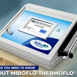 4 Things You Need to Know About MiBoFlo Thermoflo®